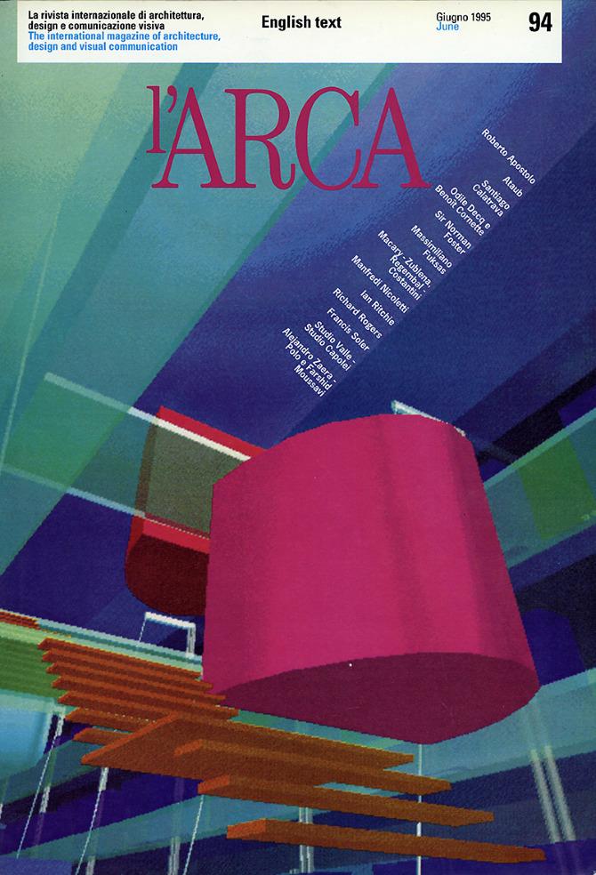 Odile Decq and Benoit Cornette. l'Arca 94 June 1995, cover